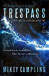 Trespass (The Darkeningstone, #1)