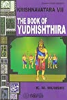 The Book of Yudhishthira (Krishnavatara #7)