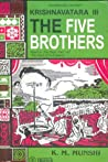 The Five Brothers by K.M. Munshi