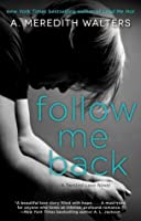 Follow Me Back (Twisted Love)
