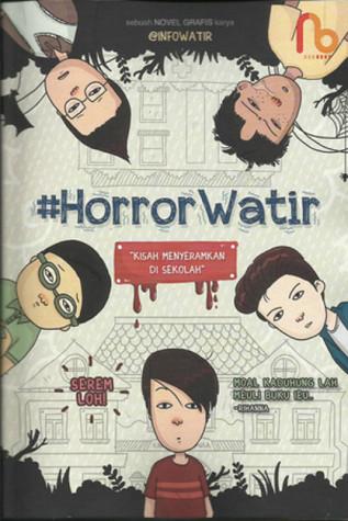 #Horror Watir: Kisah Menyeramkan Di Sekolah