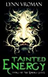 Tainted Energy (The Energy Series, #1)