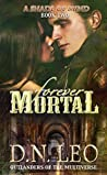 Forever Mortal (A Shade of Mind #2)