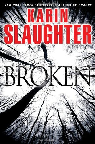 Book Review: Broken by Karin Slaughter