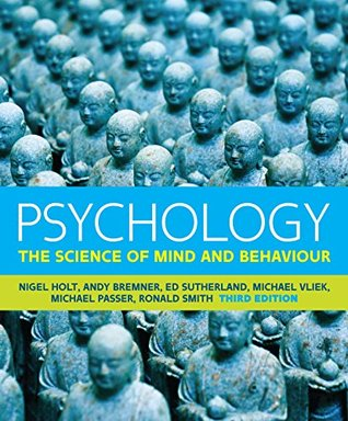 Psychology: The Science of Mind and Behaviour (UK Higher Education Psychology)