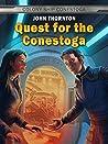 Quest for the Conestoga (Colony Ship Conestoga #1)