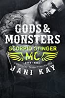 Gods & Monsters (Scorpio Stinger MC #3)