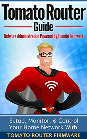 Tomato Router Guide: Setup, Monitor, & Control Your Home Network
