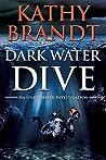 Dark Water Dive (An Underwater Investigation #2)