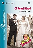 Of Royal Blood (Royally Wed: The Missing Heir, #13)