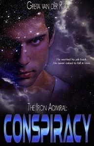 The Iron Admiral: Conspiracy (Ptorix Empire, #1)