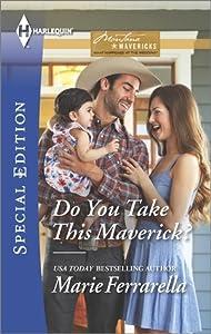 Do You Take This Maverick? (Montana Mavericks: What Happened at the Wedding, #2)