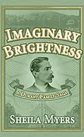 Imaginary Brightness (Durant Family Saga #1)