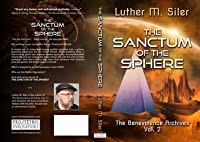 The Sanctum of the Sphere (The Benevolence Archives, Omnibus Edition)