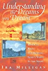 Understanding the Dreams You Dream (Revised)