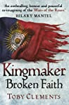 Broken Faith (Kingmaker, #2)