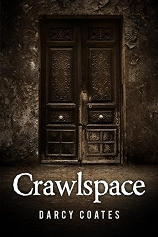 Crawlspace: A Horror Short Story