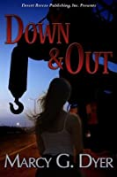Down and Out (Desert Winds #1)