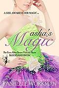 Asha's Magic (Blood and Snow, #28)