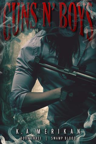 Swamp Blood (Guns n' Boys #4)