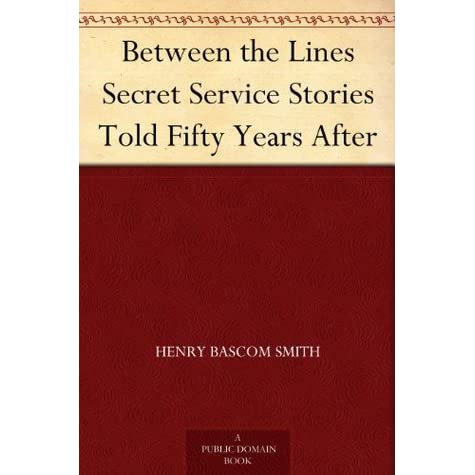 Between the Lines Secret Service Stories Told Fifty Years After