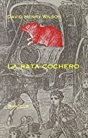 La rata cochero