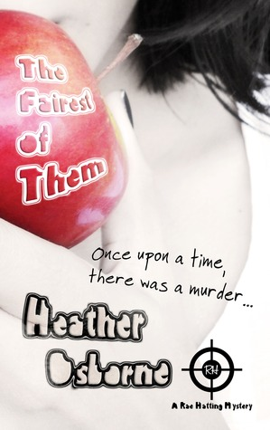The Fairest of Them by Heather Osborne