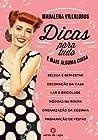 Dicas Para Tudo e Mais Alguma Coisa by Madalena Villalobos