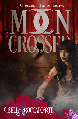 Moon Crossed: The Complete First Season