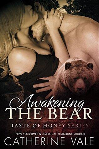 Awakening The Bear (A Taste Of Honey, #2)