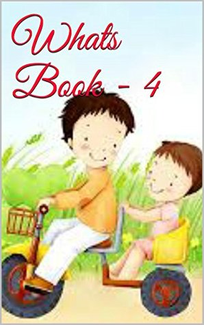 Kids:Whats Book - 4: Kids book,Moral stories,Bedtime Stories