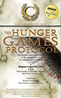 """The """"Hunger Games Protocol"""": Unauthorised from the Capitol"""