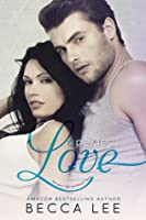 A Perfect Love (Perfect, #2)