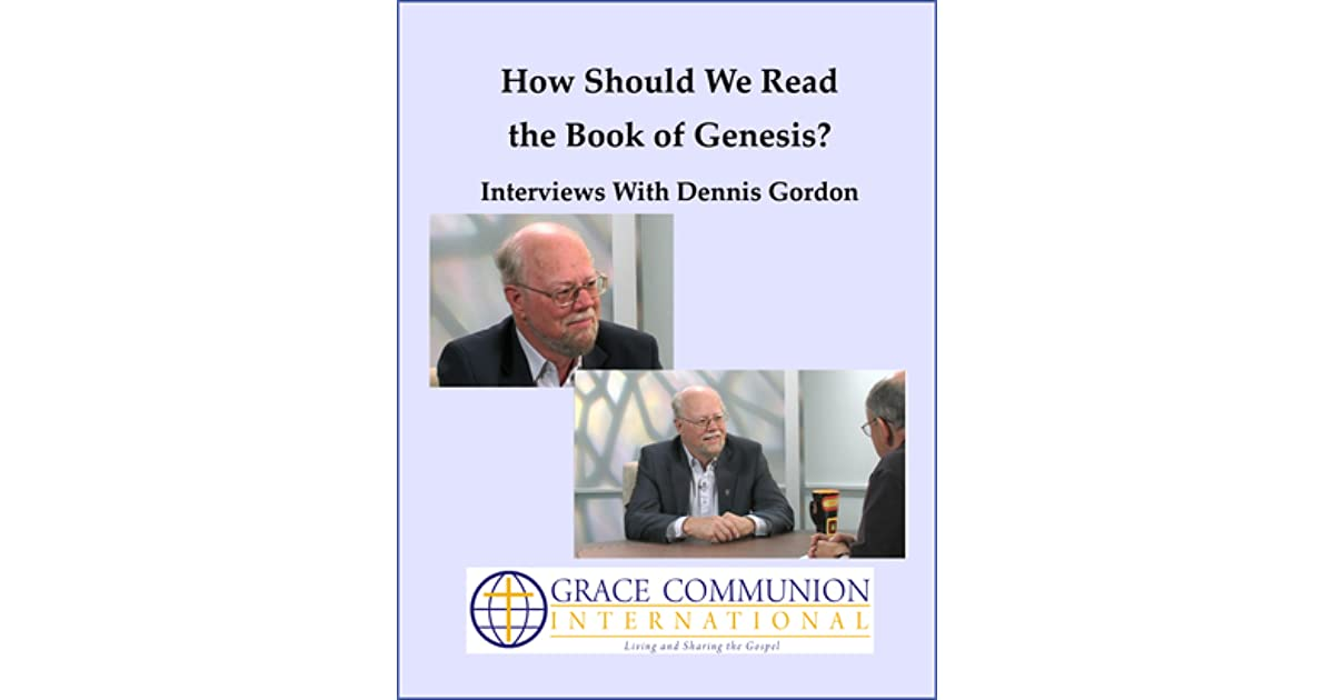 How Should We Read the Book of Genesis? Interviews With