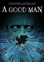 A Good Man: a screenplay