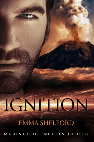 Ignition (Musings of Merlin, #1)