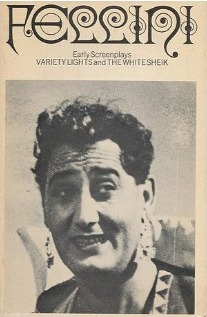 Early Screenplays: Variety Lights / The White Sheik