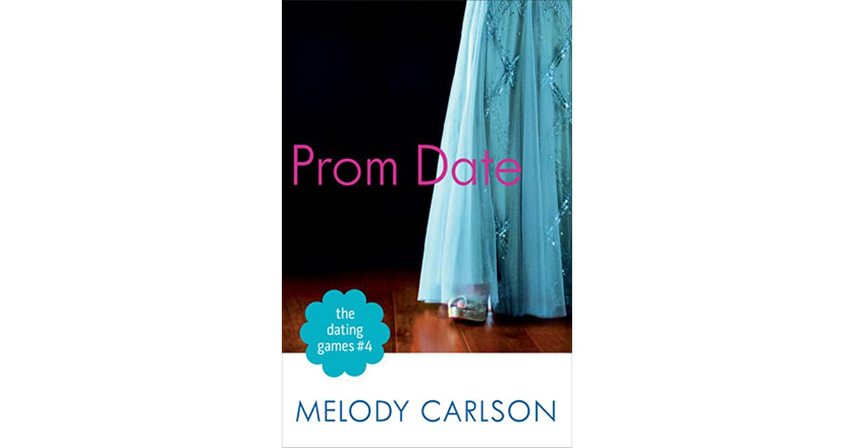 The dating games melody carlson