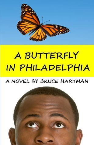 A Butterfly  in Philadelphia