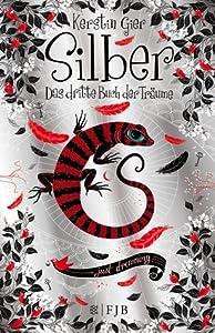 Silber: Das dritte Buch der Träume (Silber, #3)