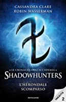 L'Herondale scomparso (Tales from the Shadowhunter Academy, #2)