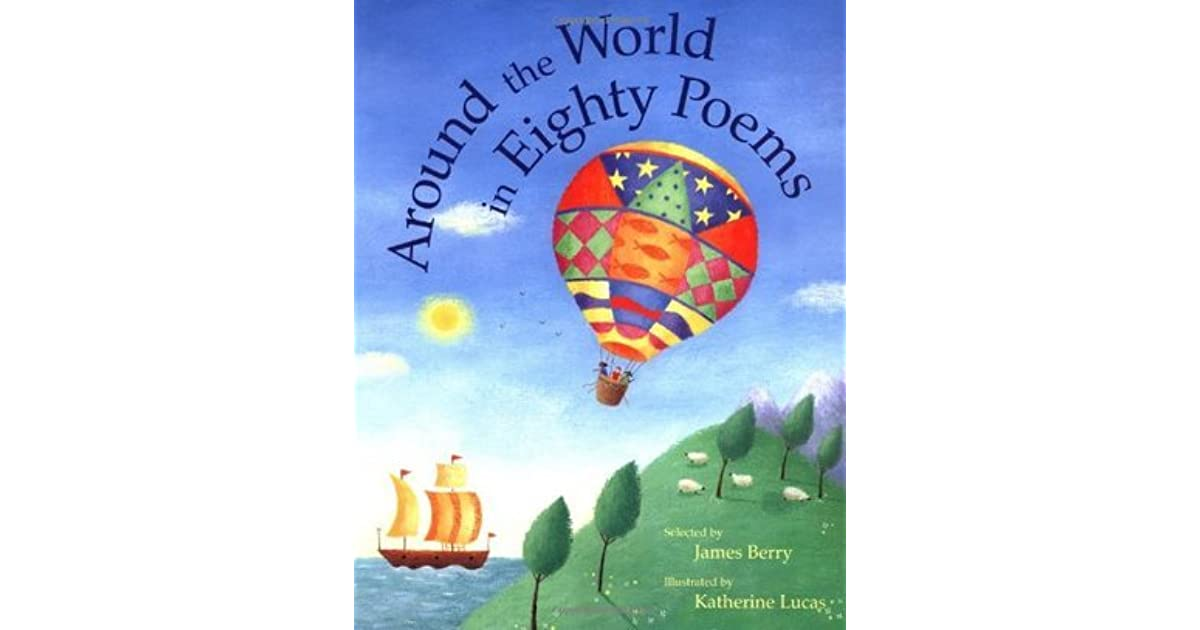 Around The World In Eighty Poems By James Berry
