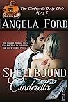 Spellbound Cinderella by Angela Ford