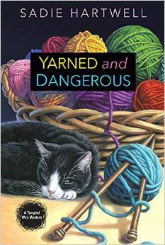 Yarned and Dangerous (Tangled Web Mystery, #1)