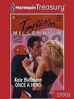 Once a Hero (Millennium Promo)