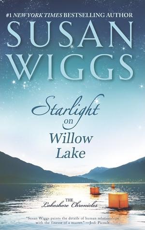 Starlight on Willow Lake (Lakeshore Chronicles, #11)