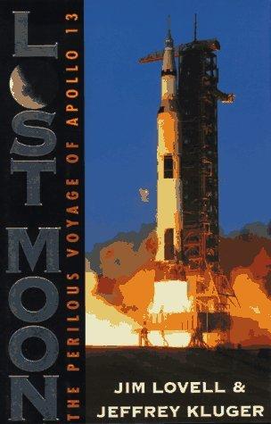 Lost Moon: The Perilous Voyage of Apollo 13