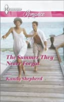 The Summer They Never Forgot (Harlequin Romance)