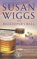 The Beekeeper's Ball (Bella Vista Chronicles #2)