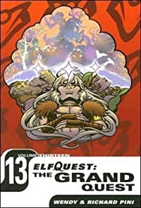 ElfQuest: The Grand Quest Volume 13
